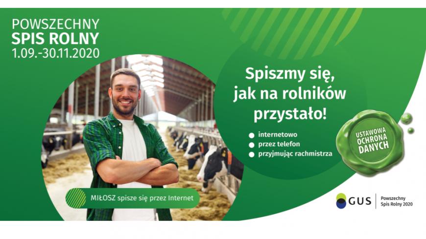 Powszechny Spis Rolny rusza 1 września 2020 r.